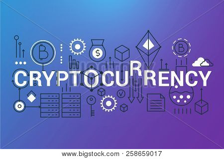 Cryptocurrency Word Trendy Composition Banner. Outline Stroke Crypto Currency, Digital Money, Bitcoi