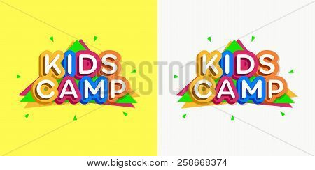 Vector Kids Camp Card Cartoon Style For Summer Label, Children Holidays, Summer Holiday Party, Kids