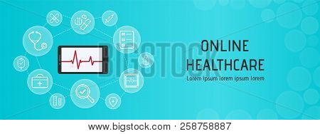 Health Care, Online Doctor, Medicine Technologies Concept For Web Banner Template. Mobile Technology