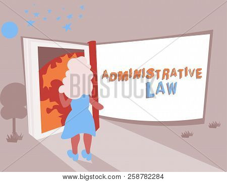 Conceptual Hand Writing Showing Administrative Law. Business Photo Text Body Of Rules Regulations Or
