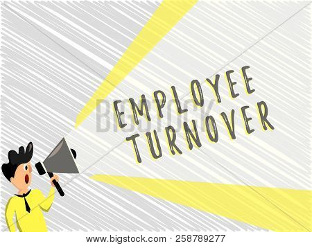Word Writing Text Employee Turnover. Business Concept For Number Or Percentage Of Workers Who Leave