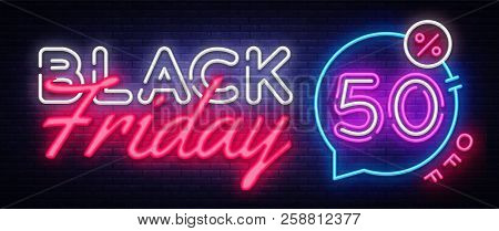 Black Friday Sale Neon Banner Vector. Black Friday Neon Sign, Design Template, Modern Trend Design,