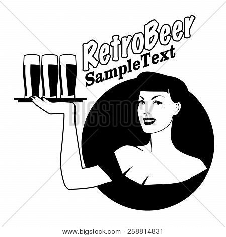 Retro Emblem Of Pinup Girl Carrying A Tray With Beer