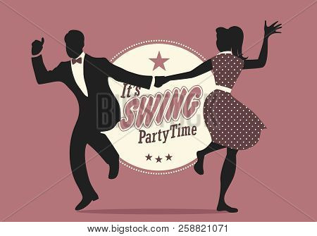 Swing Party Time: Silhouettes Of Young Couple Wearing Retro Clothes Dancing Swing Or Lindy Hop