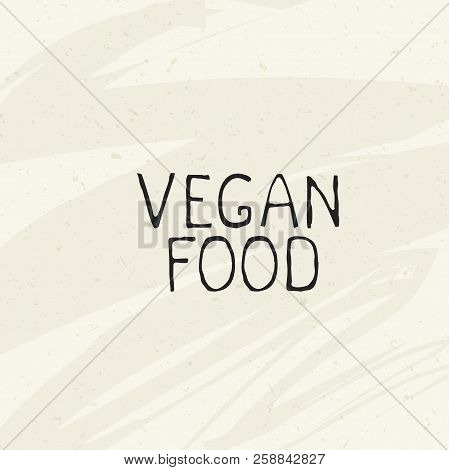 Vegan Food Label Icon Emblem.natural Product 100 Bio Healthy Organic Label And High Quality Product
