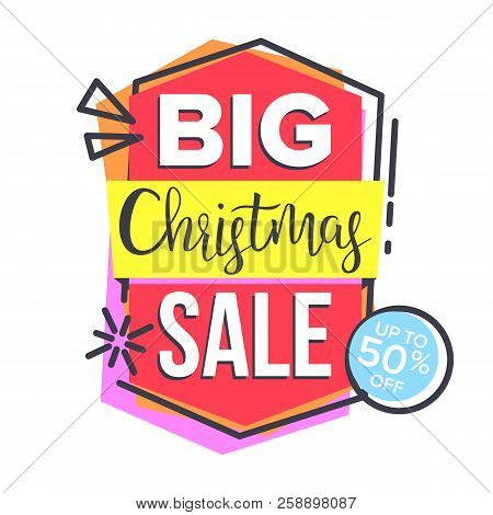 Christmas Sale Sticker Vector. Shopping Concept. Cheap Sign. Discount Tag, Special Offer Banner. Iso