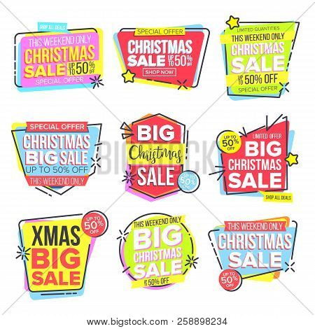 Christmas Big Sale Sticker Set Vector. Template For Advertising. Discount Tag, Special Offer Banner.
