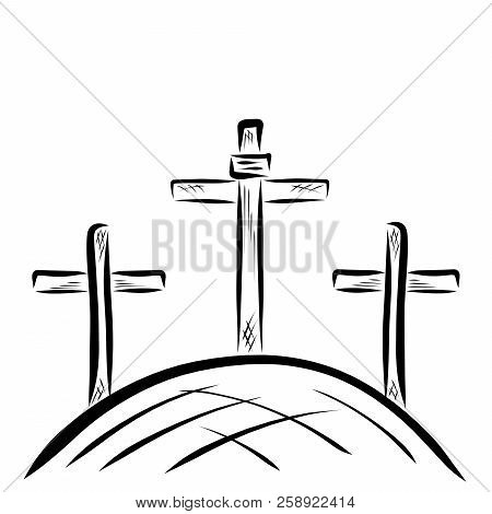 Three crosses on the hill, Golgotha, God fulfilled the promise poster