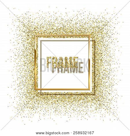 Golden Square With Shadow And Round Frame Made Of Golden Glitter Isolated On White Background. Vecto