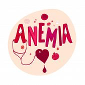 Creative anemia background with lettering in doodle style. Hand drawn vector illustration in red and pink colors isolated on white background. Medical, healthcare and educational concept. poster