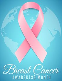 Breast Cancer. Awareness Month. Pink Ribbon. World Map Of Planet Earth. Banner For Your Design. Figh