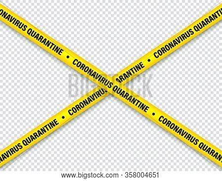 Quarantine Zone Warning Tape. Novel Coronavirus Outbreak. Global Lockdown. Coronavirus Danger Stripe