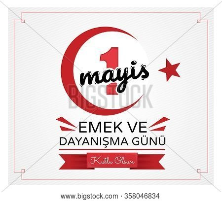 Turkish 1 May Workers Day Design In Red And Black With Text, Date And National Emblem Enclosed Withi