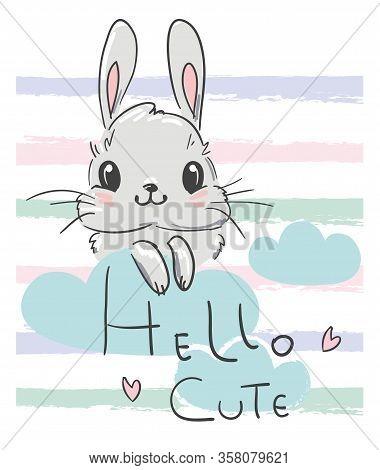 Cute Drawing Bunny. Print For Childrens Textiles, Poster Design, Nursery. Fluffy Rabbit. Vector Illu