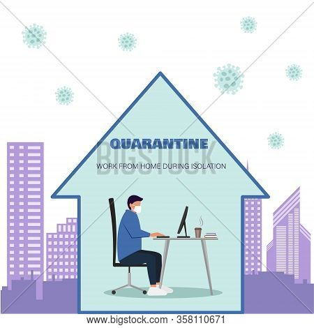Stay home during the coronavirus epidemic. Man staying at home in self quarantine, protection from coronavirus.  A man with a computer works from home. Stay at home, programming, remote work, freelancing. Quarantine to coronovirus. Self-isolation. Work fr
