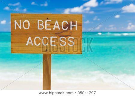 No Beach Access Sign, Horizontal