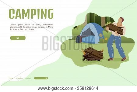 Summer Camping Landing Page Flat Vector Template. Male Camper Bringing Firewood For Campfire. Backpa