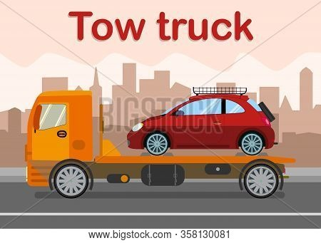 Towing, Evacuation Company Banner Flat Template. Car Wrecker Loaded With Broken Vehicle Vector Illus