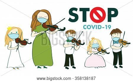 Covid 19, Coronovirus, Teacher And Young Children Violinists Play The Violin On A White Background,