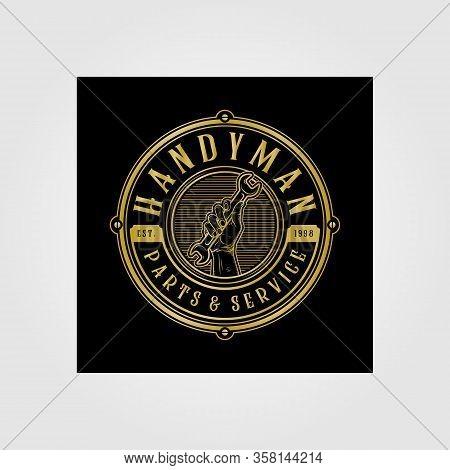 Handyman Handy Service And Parts Vintage Logo Vector Illustration Design
