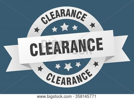 Clearance Ribbon. Clearance Round White Sign. Clearance