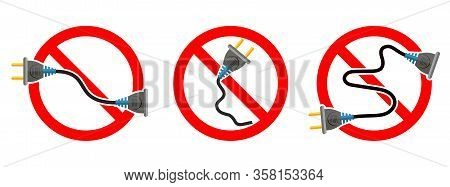 Electric Cord Is Ban. Extension Cord Ban. Set Of Red Vector Danger Signs Isolated. Hazard Electric I