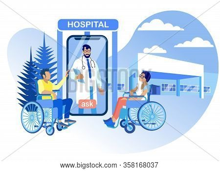 Hospital Rehabilitation For Disabled Vector Flat. Contact Doctor Online. Screen Smartphone Doctor An