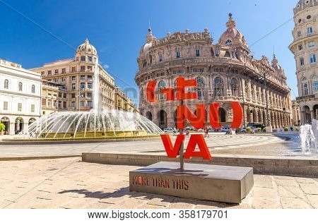 Genoa, Italy, September 11, 2018: Red Letters Genova More Than This Catchphrase On Piazza De Ferrari