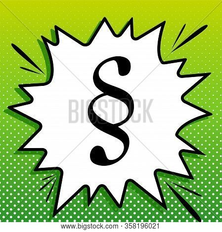 Paragraph Sign Illustration. Black Icon On White Popart Splash At Green Background With White Spots.
