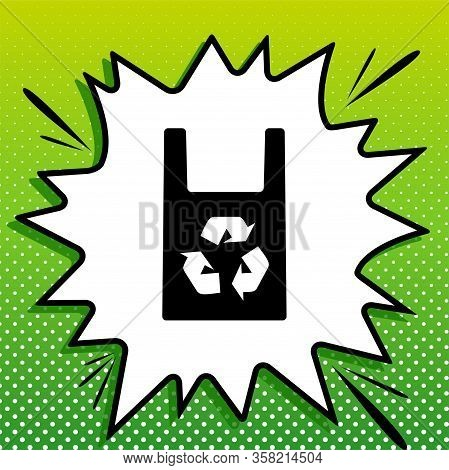 Eco Friendly Recycle Sign. Black Icon On White Popart Splash At Green Background With White Spots. I