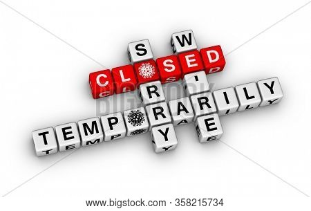 Sorry We're Closed Temporarity Sign with coronavirus icon. 3D crossword puzzle illustration