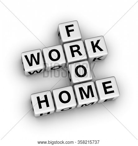 Work from home. 3d crossword puzzle illustration.