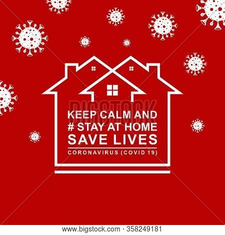 Stay At Home,save The Planet From Coronavirus, Stay Safe, Stay Indoors. Coronavirus Prevention (covi