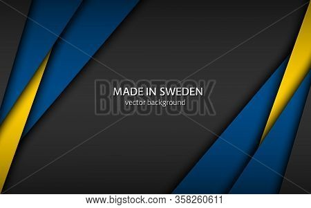 Made In Sweden, Modern Vector Background With Swedish Colors, Overlayed Sheets Of Paper In Swedish C