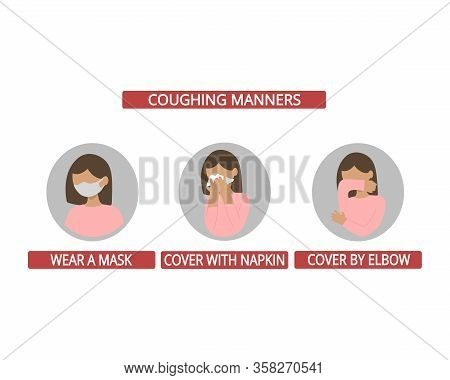 Coughing Manners. Medical Recommendation How To Sneeze Properly. Prevention Against Virus And Infect