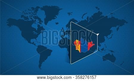 Detailed World Map With Pinned Enlarged Map Of Mongolia And Neighboring Countries. Mongolia Flag And