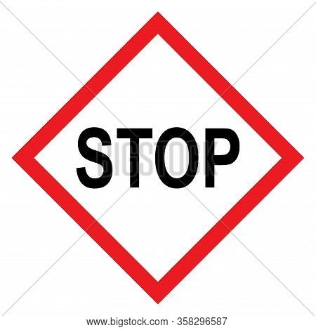 Stop Sign, Icon Stop Forbidden Vector. Warning Symbol Isolated On White Background