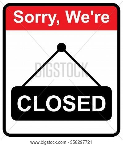 Closed The Door Icon Isolated On White Background. Market Notice Symbol