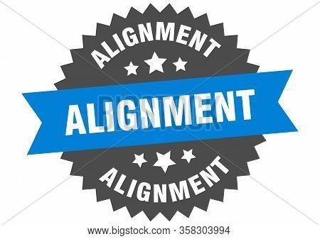 Alignment Sign. Alignment Circular Blue Band Label