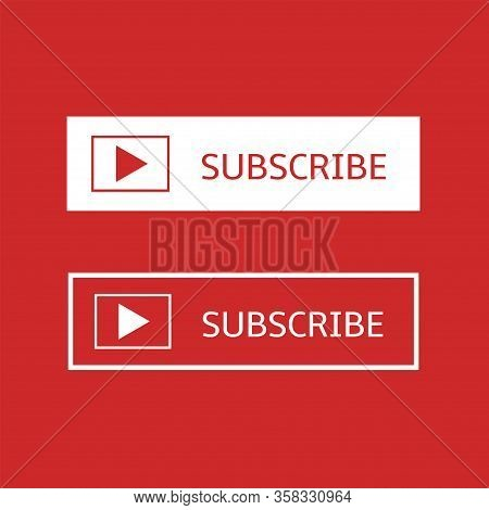 Subscribe Banner Template. Red And White Subscribe Button With Play Arrow Sign On Red Background, So