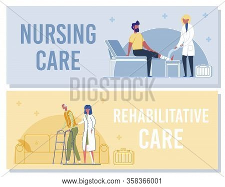 Nursing And Rehabilitative Care Banner. Nurse Bandage Injured Leg Of Patient. First Aid. Woman Docto