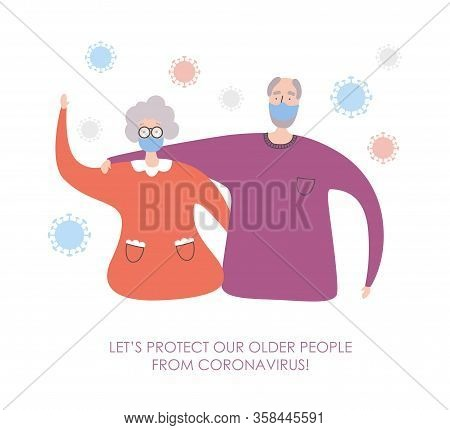 Vector Illustration Coronavirus And Senior People. Let's Protect Our Older People From Covid-19. War