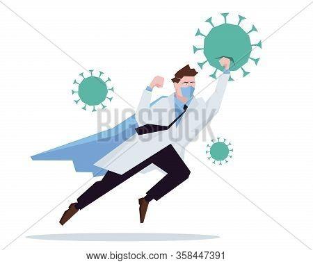 Doctor Superhero Working In Hospital And Fighting The Coronavirus. Healtcare Concept Corona Virus Ou