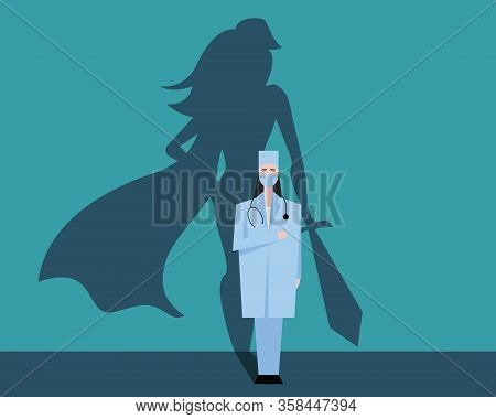 Super Woman Doctor Or Nurse. Hospitals Superhero Fighting For Life. Thank You Medical Personal For W