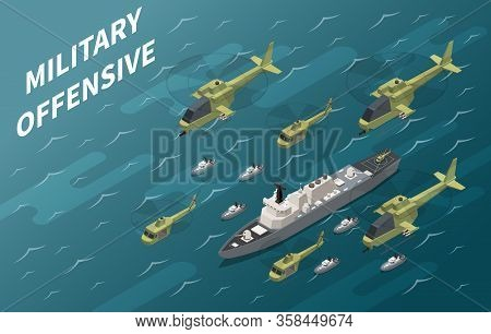 Air Forces Military Offensive Operation Using Aircrew And Naval Enforcement Isometric Composition Oc