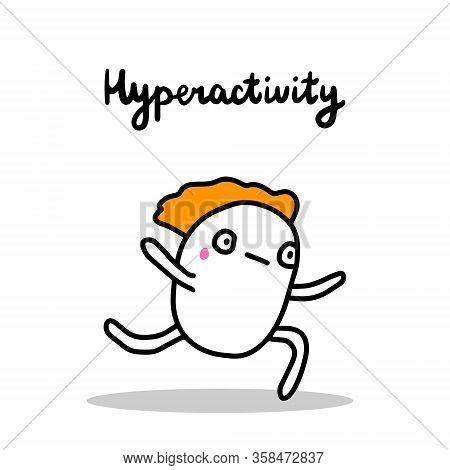 Hyperactivity Hand Drawn Vector Illustration In Cartoon Comic Style Man Running Fast Autism Awarenes