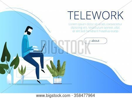Young Man Freelancer Working Remotely From Home. The Concept Of Telework During Quarantine And Isola