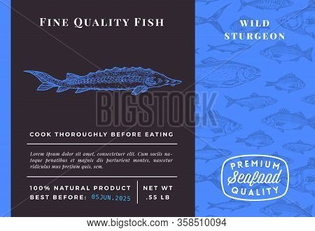 Premium Quality Sturgeon Abstract Vector Packaging Design Or Label. Modern Typography And Hand Drawn