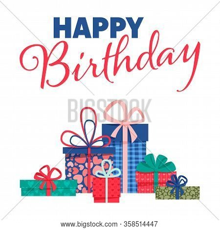 Happy Birthday Banner With Flat Colorful Gift Boxes And Lettering On A White Background. Easy To Use