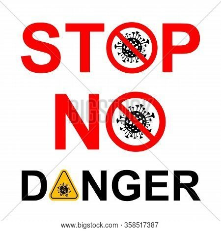 Coronavirus Prohibition, Forbidden Signs. Vector Illustration Isolated On White. Stop, No, Danger Co